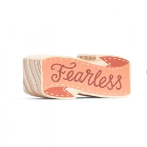 Fearless Wood Sign