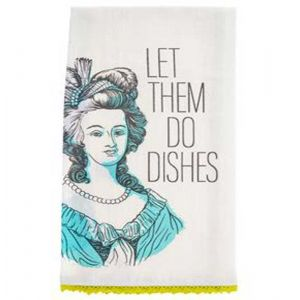 Let Them Do Dishes Tea Towel