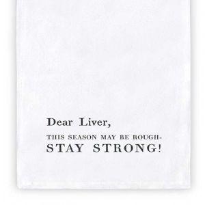 Dear Liver Tea Towel