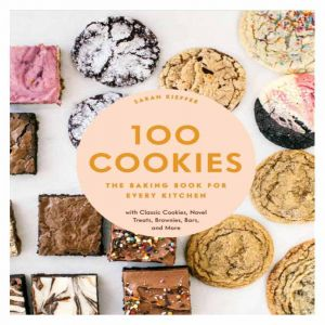 100 Cookies - The Baking Book for Every Kitchen