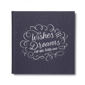 Wishes & Dreams for You, Little One Book