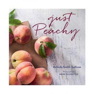 Just Peachy Cookbook