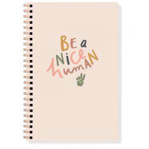 Be a Nice Human Spiral Journal