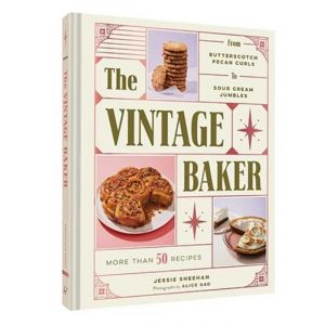 The Vintage Baker Cookbook