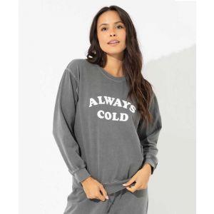 Always Cold Sweatshirt